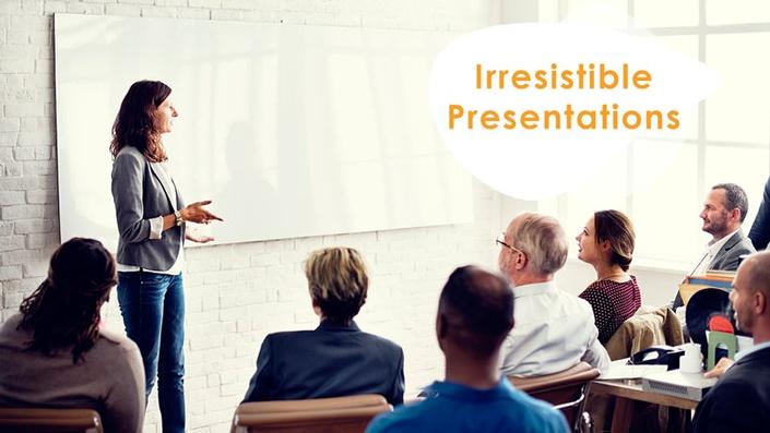 Irresistible-Presentations
