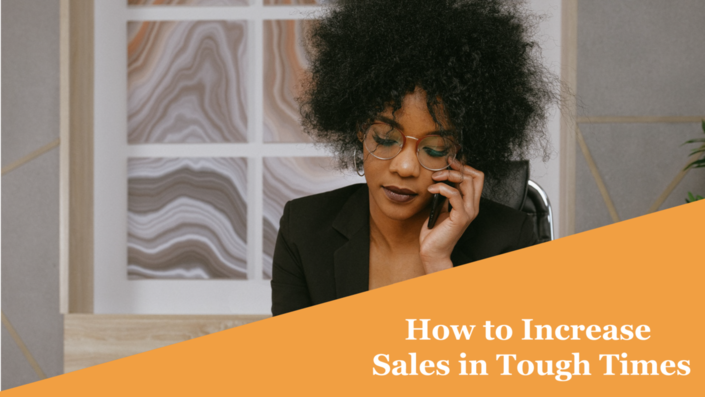 How-to-Increase-Sales-in-Tough-Times-Online